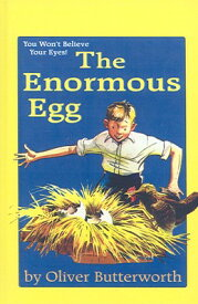The Enormous Egg ENORMOUS EGG [ Oliver Butterworth ]