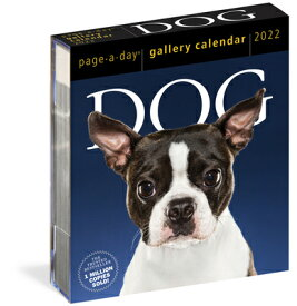 Dog Page-A-Day Gallery Calendar 2022: Stunning Portraits That Speak to the Dog Lovers Soul. DOG PAGE-A-DAY(R) GALLERY CAL [ Workman Calendars ]