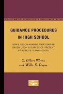 Guidance Procedures in High School: Some Recommended Procedures Based Upon a Survey of Present Pract