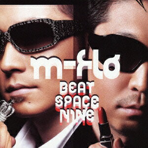 BEAT SPACE NINE [ m-flo ]