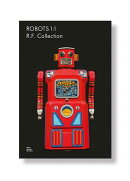 ROBOTS 1:1:THE R. F. COLLECTION(H)