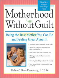 Motherhood_Without_Guilt:_Bein