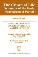 Annual Review of Gerontology and Geriatrics, Volume 26, 2006: The Crown of Life: Dynamics of the Ear