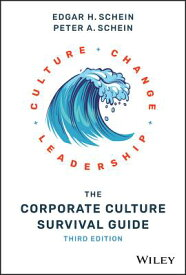 The Corporate Culture Survival Guide CORPORATE CULTURE SURVIVAL GD [ Edgar H. Schein ]
