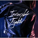 Invincible Fighter (通常盤) [ RAISE A SUILEN ]