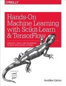 Hands-On Machine Learning with Scikit-Learn and Tensorflow: Concepts, Tools, and Techniques to Build