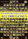 KASHIWA REYSOL J.LEAGUE ALL1000 GOALS [ 柏レイソル ]