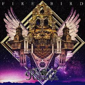 【先着特典】FIRE BIRD【Blu-ray付生産限定盤】 (L判ブロマイド付き) [ Roselia ]