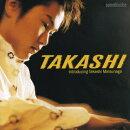 TAKASHI introducing Takashi Matsunaga