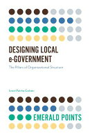 Designing Local E-Government: The Pillars of Organizational Structure