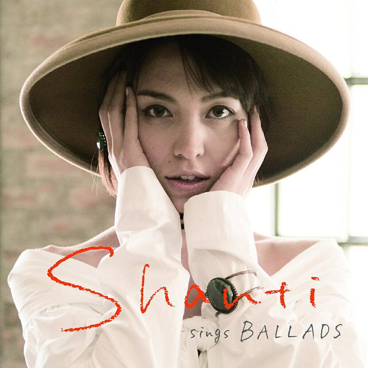SHANTI sings BALLADS [ SHANTI ]