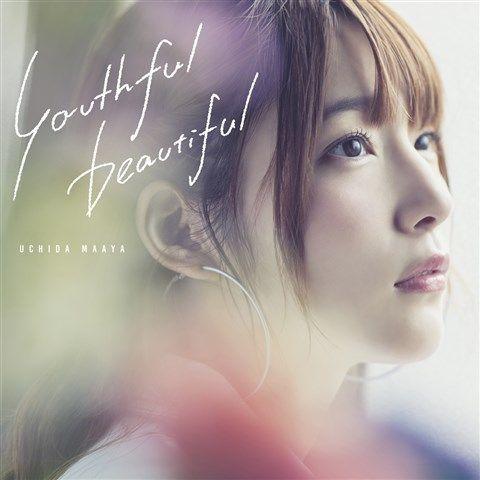 youthful beautiful (初回限定盤 CD+DVD) [ 内田真礼 ]