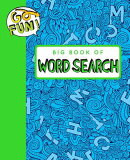 Go Fun! Big Book of Word Search 2