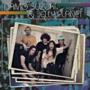 【輸入盤】Damo Suzuki & Jelly Planet