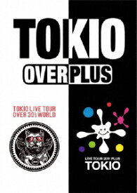 OVER/PLUS [ TOKIO ]