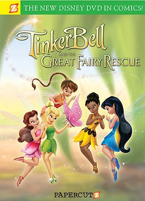 Disney Fairies: Tinker Bell and the Great Fairy Rescue: Tinker Bell and the Great Fairy Rescue DISNEY FAIRIES TINKER BELL & T (Disney Fairies) [ Bob Hilgenberg ]