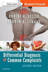 Differential Diagnosis of Common Complaints DIFFERENTIAL DIAGNOSIS OF COMM [ Andrew B. Symons ]