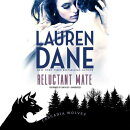 Reluctant Mate: (Cascadia Wolves, #1)