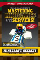 The Ultimate Guide to Mastering Minigames and Servers: Minecraft Secrets to the World's Best Servers