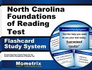 North Carolina Foundations of Reading Test Flashcard Study System: Practice Questions & Exam Review
