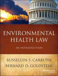 EnvironmentalHealthLaw:AnIntroduction[RusselynS.Carruth]
