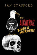 The Alcatraz Birder Murders