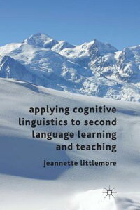 ApplyingCognitiveLinguisticstoSecondLanguageLearningandTeaching