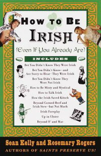 How_to_Be_Irish:_Even_If_You_A