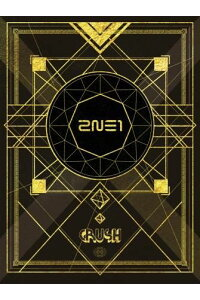CRUSH(初回限定盤2CD+DVD+PHOTOBOOK)[2NE1]