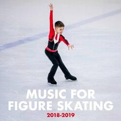 フィギュア・スケート・ミュージック 2018-2019