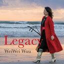 Legacy [ ウェイウェイ・ウー ]