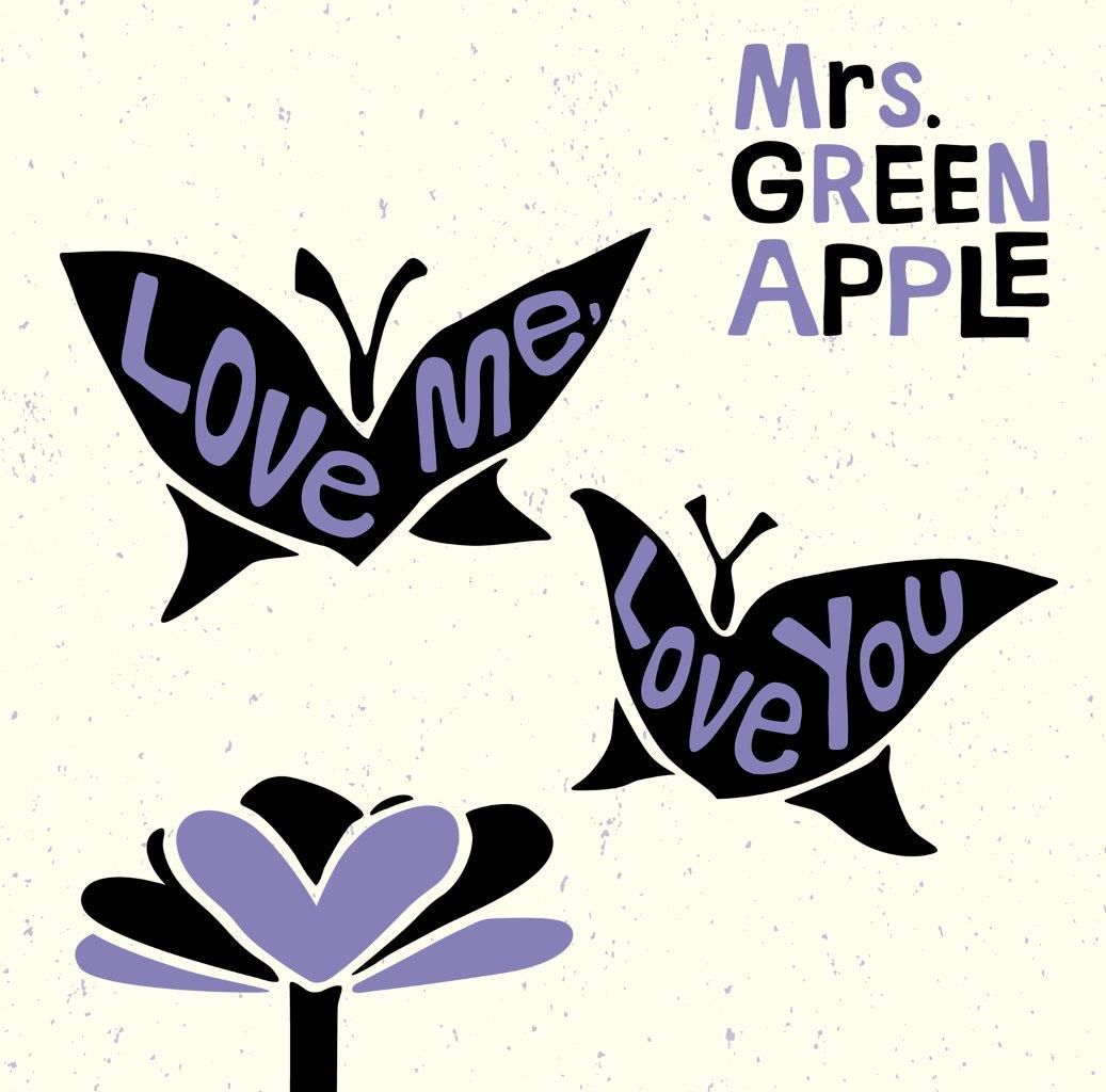 Love me, Love you (初回限定盤 CD+DVD) [ Mrs.GREEN APPLE ]