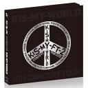 2015 CONCERT TOUR KIS-MY-WORLD【Blu-ray盤】 [ Kis-My-Ft2 ]