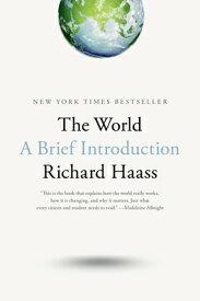 WORLD,THE:A BRIEF INTRODUCTION(H) [ RICHARD HAASS ]