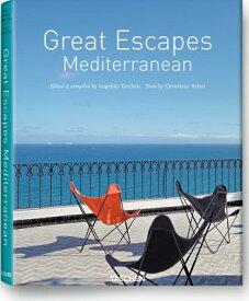 GREAT ESCAPES MEDITERRANEAN [ *SEE 9783836555616 ]