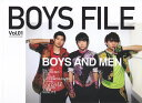 BOYS FILE Vol.01 BOYS AND MEN