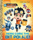 Here Come the Bit Police! (Rusty Rivets)