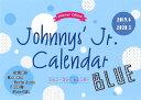 ジャニーズJr.カレンダー BLUE 2019.4-2020.3 [ POTATO編集部 ]