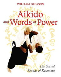 Aikido_and_Words_of_Power:_The