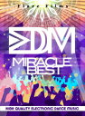 EDM MIRACLE BEST [ (V.A.) ]