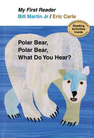 Polar Bear, Polar Bear, What Do You Hear? POLAR BEAR POLAR BEAR WHAT DO (My First Reader (Hardcover)) [ Bill Martin ]