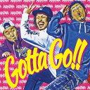【先着特典】Gotta Go!! (ステッカー付き) [ WANIMA ]