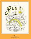 青年部体験談特集 RUN IT! 2 心に虹をかけよう [ 創価学会青年部「RUN IT! 2」製作委員会 ]