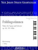 【輸入楽譜】シュトラウス二世, Johann: ワルツ「春の声」 Op.410(ソプラノ独唱とオーケストラ)/新ヨハン・シュトラ…