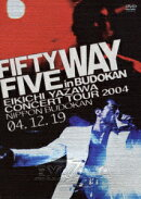 FIFTY FIVE WAY in BUDOKAN