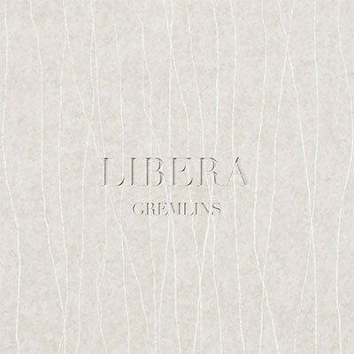 LIBERA [ GREMLINS ]