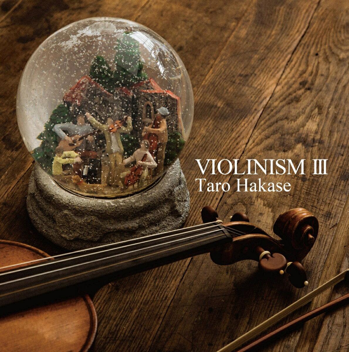 VIOLINISM 3 (初回限定盤) [ 葉加瀬太郎 ]