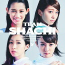 TEAM SHACHI (通常盤A)【strong energy盤】
