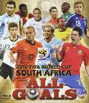2010 FIFA ワールドカップ 南アフリカ オフィシャルBlu-ray::オール・ゴールズ【Blu-ray】