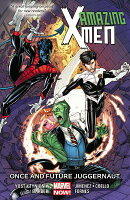 Amazing X-Men, Volume 3: Once and Future Juggernaut